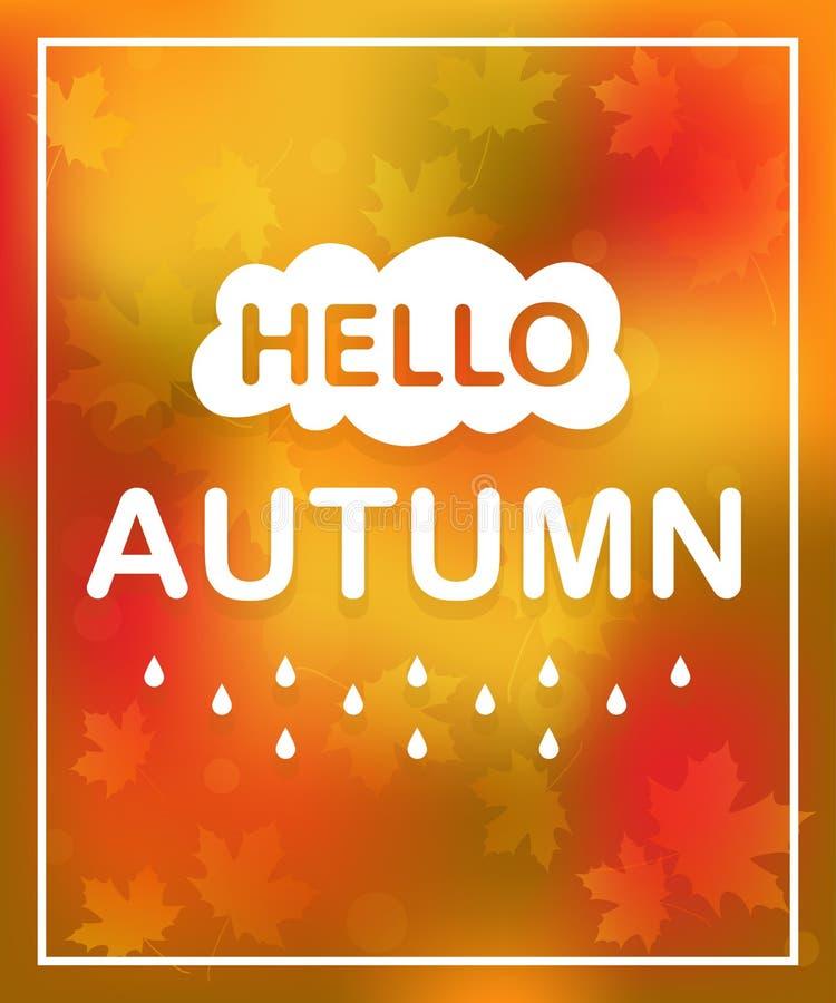 Φθινόπωρο εγγραφής γειά σου και υπόβαθρο χρώματος πτώσης Κάρτα με το κείμενο διανυσματική απεικόνιση