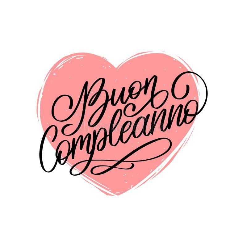 Φράση εγγραφής χεριών Compleanno Buon που μεταφράζεται από τα ιταλικά χρόνια πολλά Διανυσματική εορταστική απεικόνιση με την καρδ ελεύθερη απεικόνιση δικαιώματος