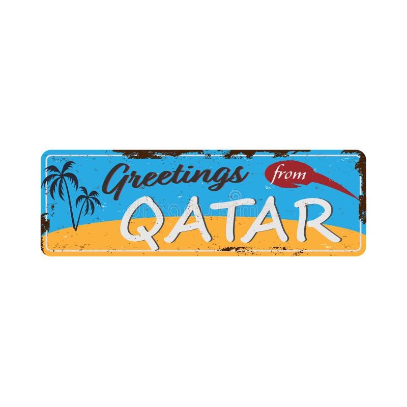 Χαιρετισμοί από το Κατάρ και την επιγραφή Vintage metal με κείμενο ή γραφικά Πλακέτα κασσιτέρου με σκουριασμένο εφέ ελεύθερη απεικόνιση δικαιώματος