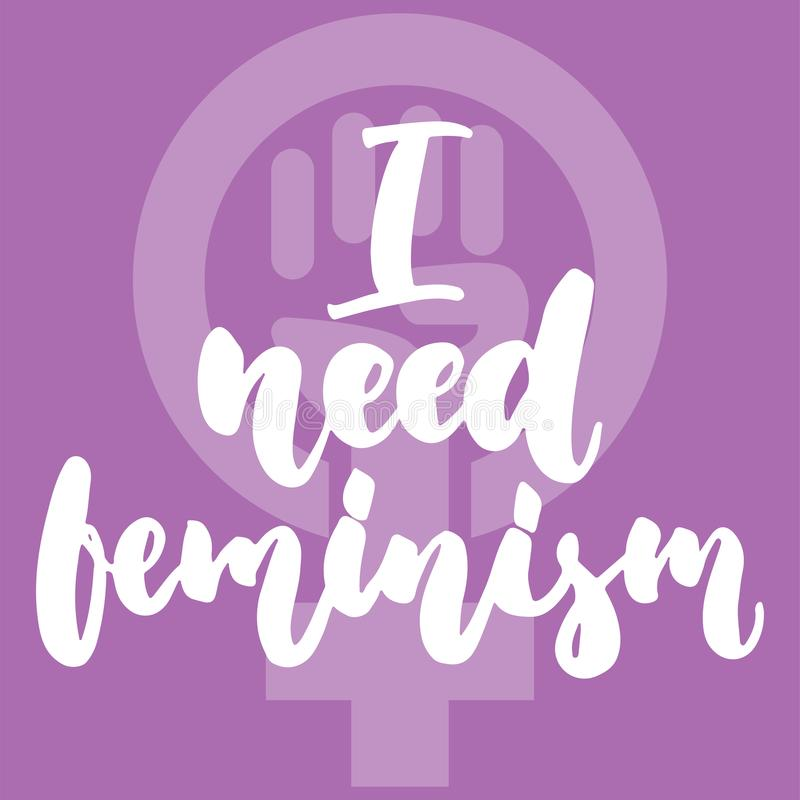 Χρειάζομαι συρμένη φράση εγγραφής φεμινισμού τη χέρι για τη γυναίκα, κορίτσι, θηλυκό στο ιώδες υπόβαθρο Μελάνι βουρτσών διασκέδασ απεικόνιση αποθεμάτων