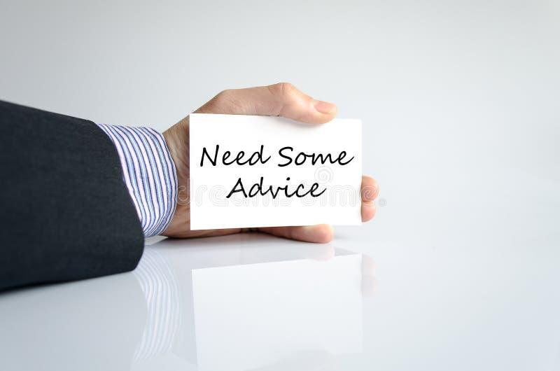 Χρειαστείτε κάποια έννοια κειμένων συμβουλών στοκ εικόνα