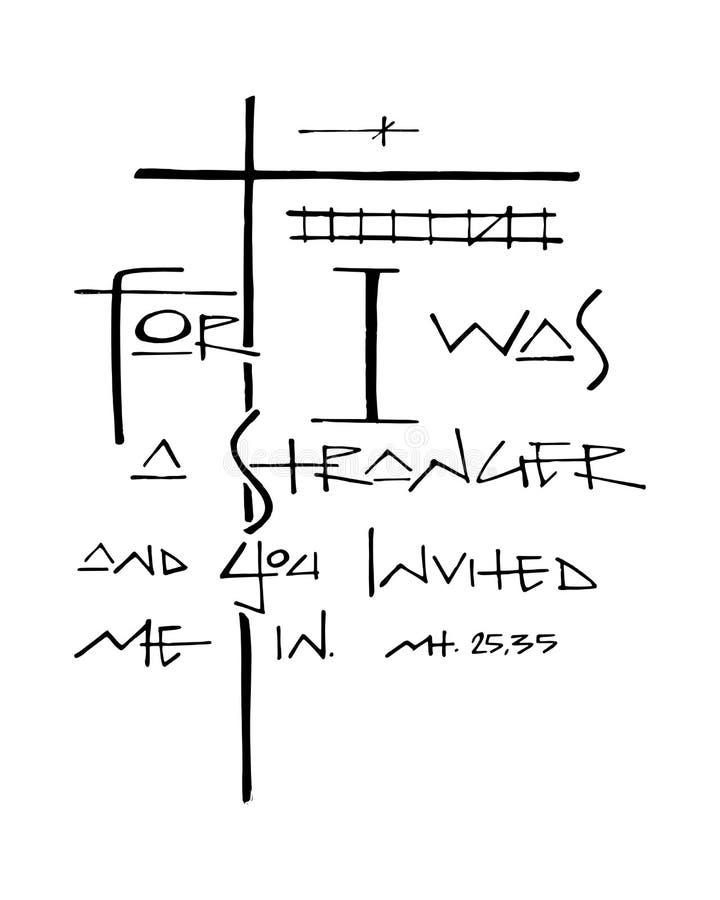 Χριστιανική φράση: Γιατί ήμουν ξένος και με προσκαλέσατε μέσα διανυσματική απεικόνιση