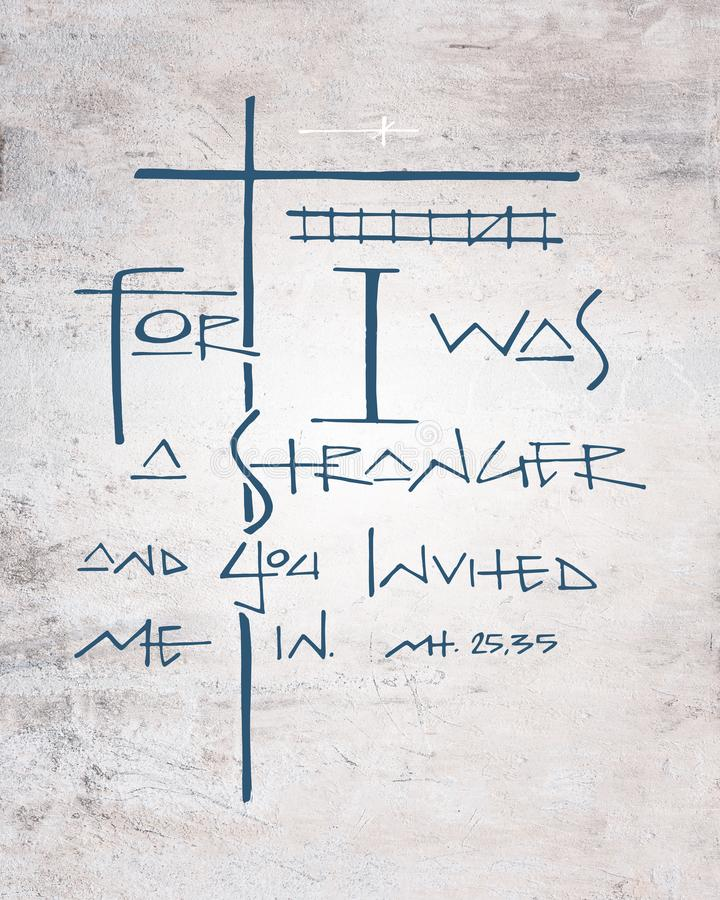 Χριστιανική φράση: Γιατί ήμουν ξένος και με προσκαλέσατε μέσα ελεύθερη απεικόνιση δικαιώματος