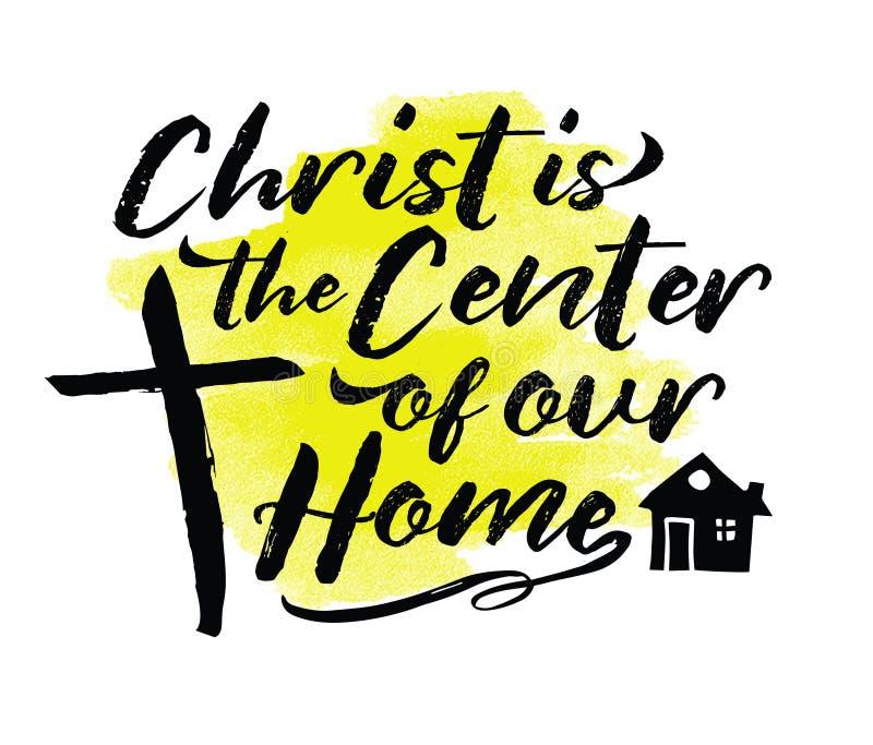 Χριστός είναι το κέντρο του σπιτιού μας διανυσματική απεικόνιση