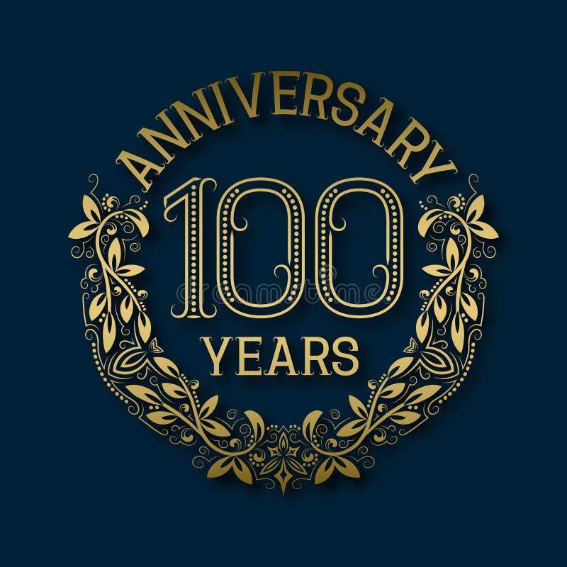 Χρυσό έμβλημα της επετείου των εκατοστών ετών Εορτασμός που διαμορφώνεται logotype ελεύθερη απεικόνιση δικαιώματος