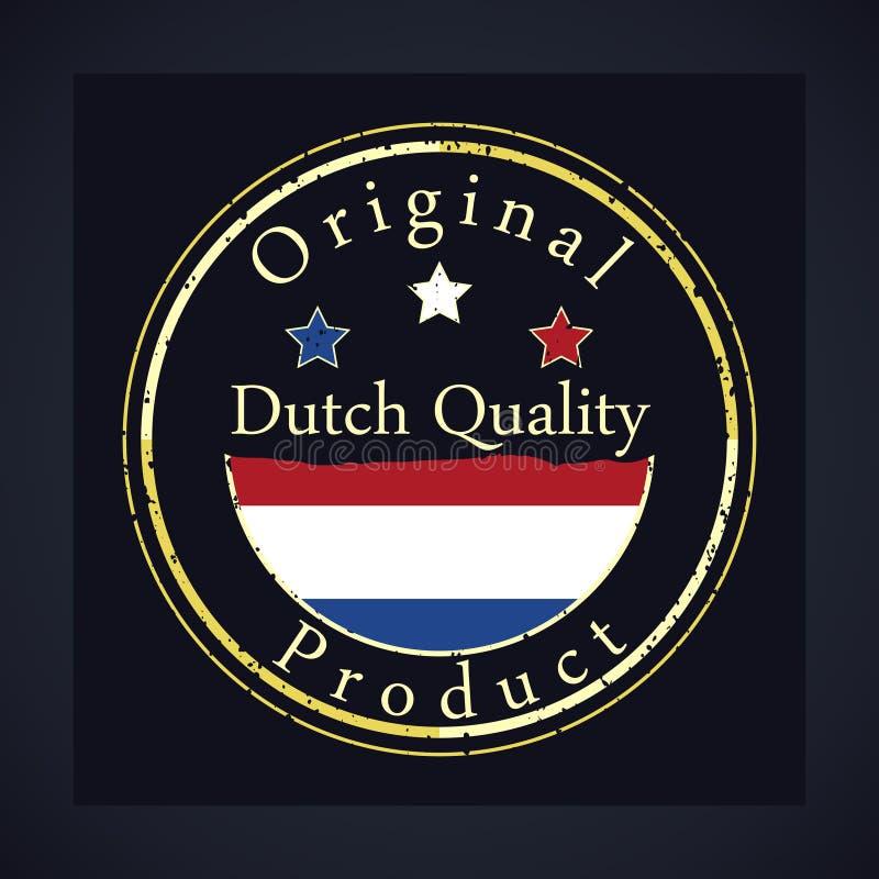 Χρυσό γραμματόσημο grunge με την ολλανδική ποιότητα κειμένων και το αρχικό προϊόν Η ετικέτα περιέχει την ολλανδική σημαία απεικόνιση αποθεμάτων