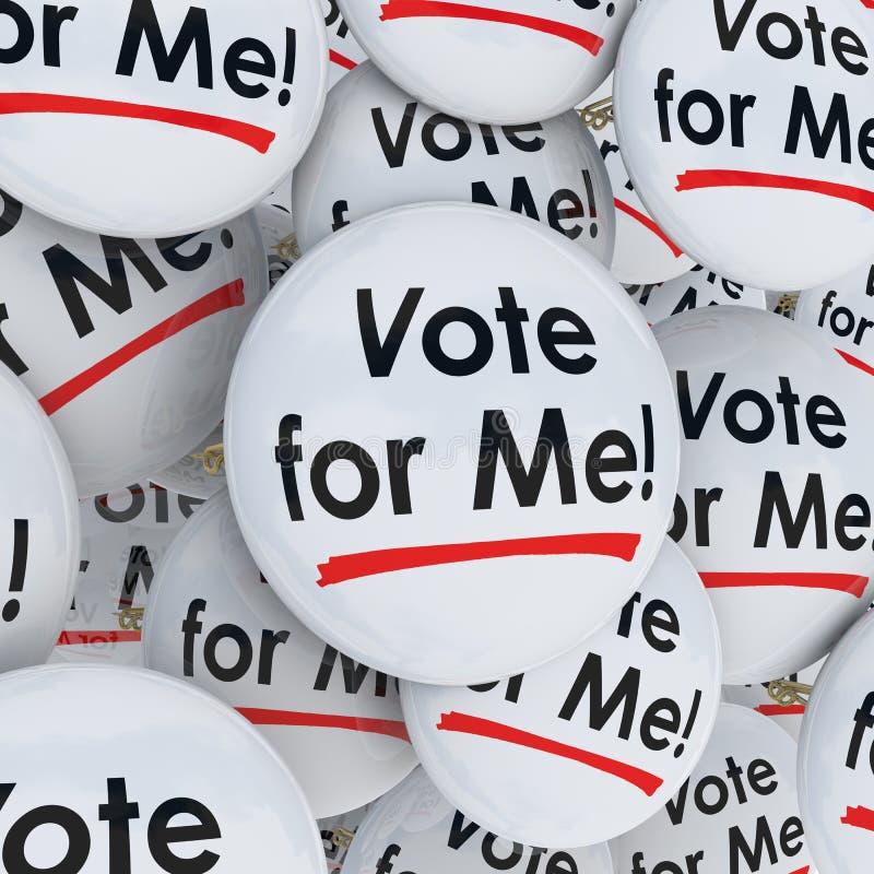 Ψηφοφορία για με να κάνει εκστρατεία υποστήριξης υποψηφίων εκλογής καρφιτσών κουμπιών διανυσματική απεικόνιση
