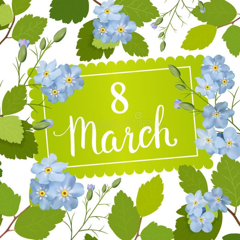 Όμορφη ευχετήρια κάρτα με τις διακοπές της 8ης Μαρτίου, της διεθνούς ημέρας γυναικών ` s με τα μπλε λουλούδια άνοιξη και της εγγρ απεικόνιση αποθεμάτων