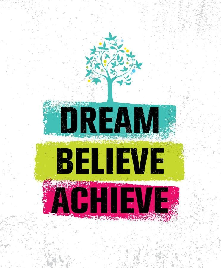 Όνειρο θεωρεί επιτυγχάνει Πρότυπο αφισών αποσπάσματος κινήτρου έμπνευσης δημιουργικό Διανυσματική έννοια σχεδίου εμβλημάτων τυπογ διανυσματική απεικόνιση