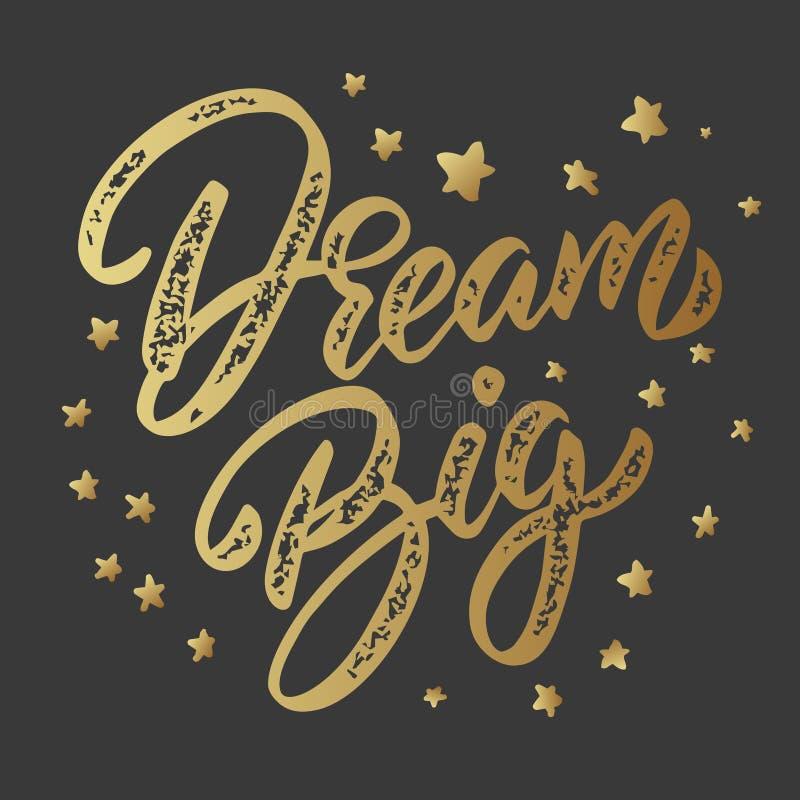 Όνειρο μεγάλο Φράση εγγραφής που απομονώνεται στο σκοτεινό υπόβαθρο Στοιχείο σχεδίου για την αφίσα, κάρτα, έμβλημα διανυσματική απεικόνιση
