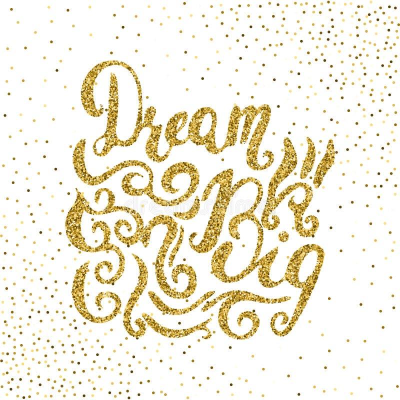 Όνειρο μεγάλο - χρωματισμένη χέρι σύγχρονη καλλιγραφία μανδρών βουρτσών μελανιού ελεύθερη απεικόνιση δικαιώματος