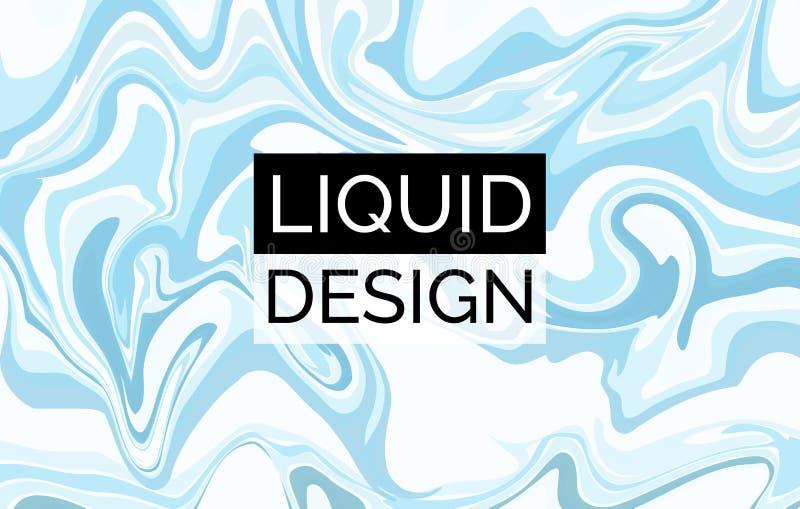 Жидкостная предпосылка вектора Абстрактное светлое - голубой жидкий фон Для комплексного конструирования иллюстрация вектора