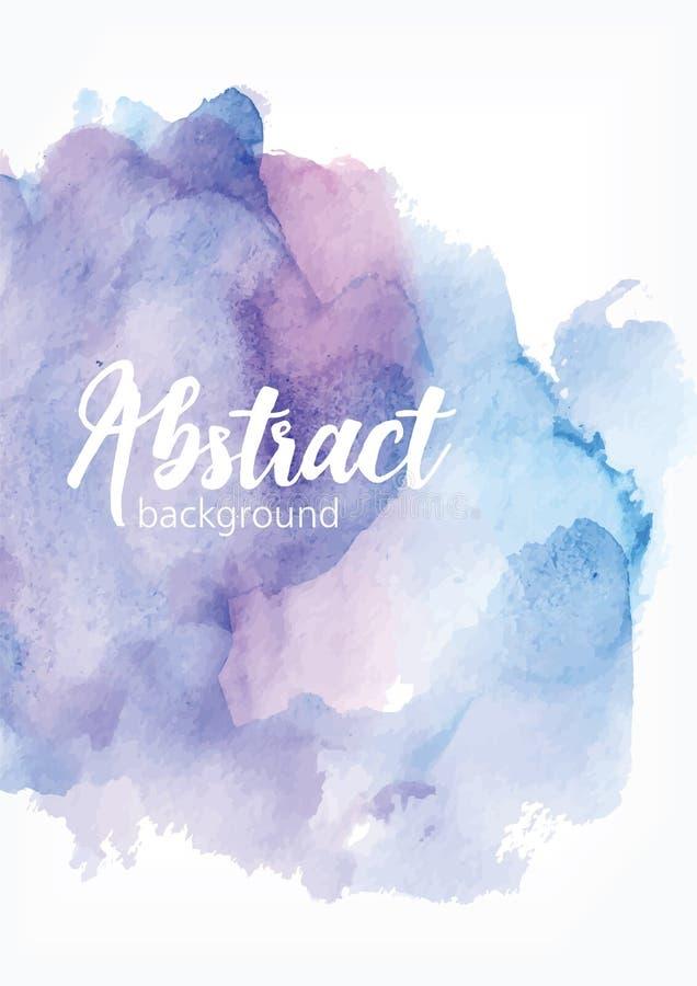 Абстрактной покрашенная рукой предпосылка акварели Художнические помарка, нашлепка, пятно или мазок краски голубой и фиолетовой п иллюстрация штока