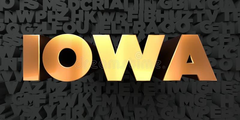 Айова - текст золота на черной предпосылке - 3D представила изображение неизрасходованного запаса королевской власти иллюстрация штока