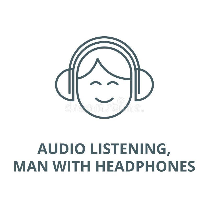 Аудио слушать, человек с наушниками выравнивает значок, вектор Аудио слушать, человек со знаком плана наушников, символом концепц бесплатная иллюстрация