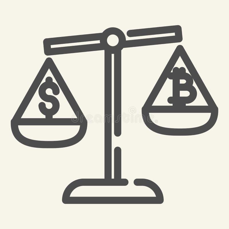 Баланс линии значка денег и cryptocurrency Bitcoin и доллар на иллюстрации вектора масштабов изолированной на белизне иллюстрация штока