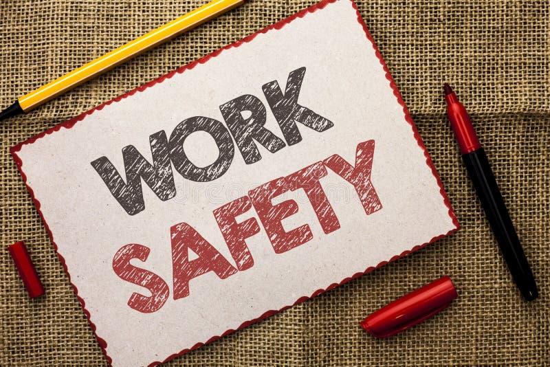 Безопасность работы показа примечания сочинительства Safeness обеспечения предохранения от регулировок безопасностью предостореже стоковые изображения rf