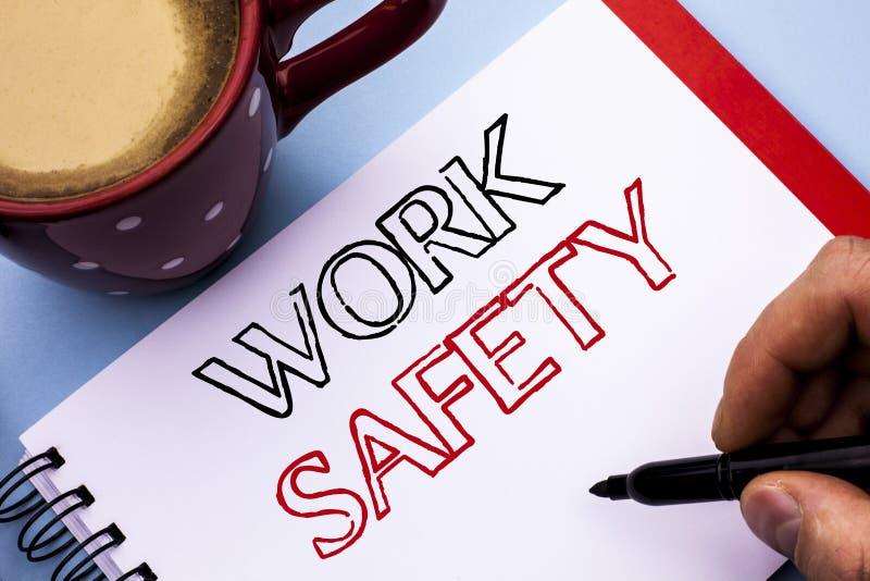 Безопасность работы показа примечания сочинительства Safeness обеспечения предохранения от регулировок безопасностью предостореже стоковые фото