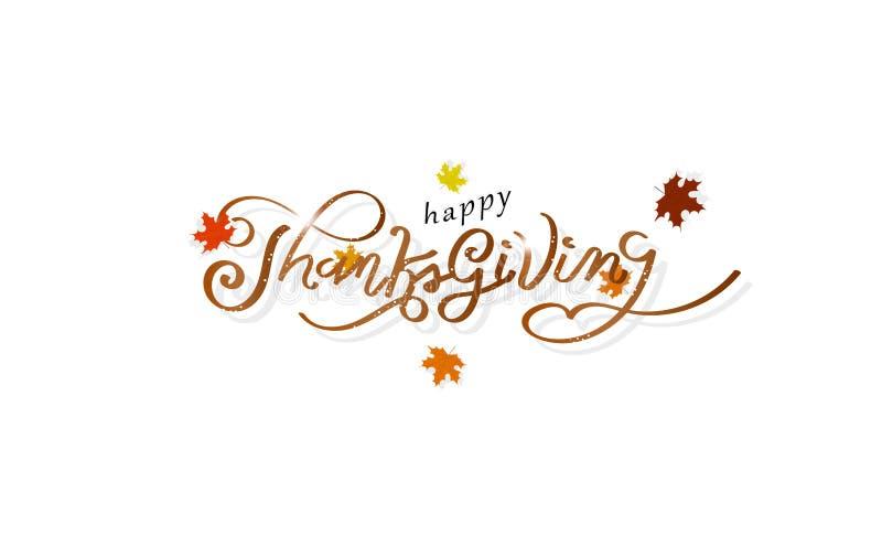 Благодарение, осень счастья сообщения каллиграфии, кленовые листы разбрасывает плакат дизайна, вектор предпосылки конспекта пригл иллюстрация вектора