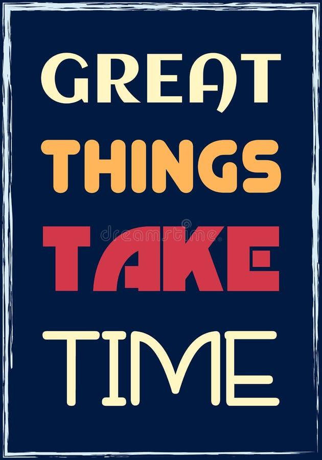 Большие вещи принимают время Мотивационная цитата Плакат оформления вектора бесплатная иллюстрация