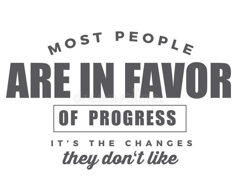 Большинство людей в пользу прогресса изменения они не любят бесплатная иллюстрация