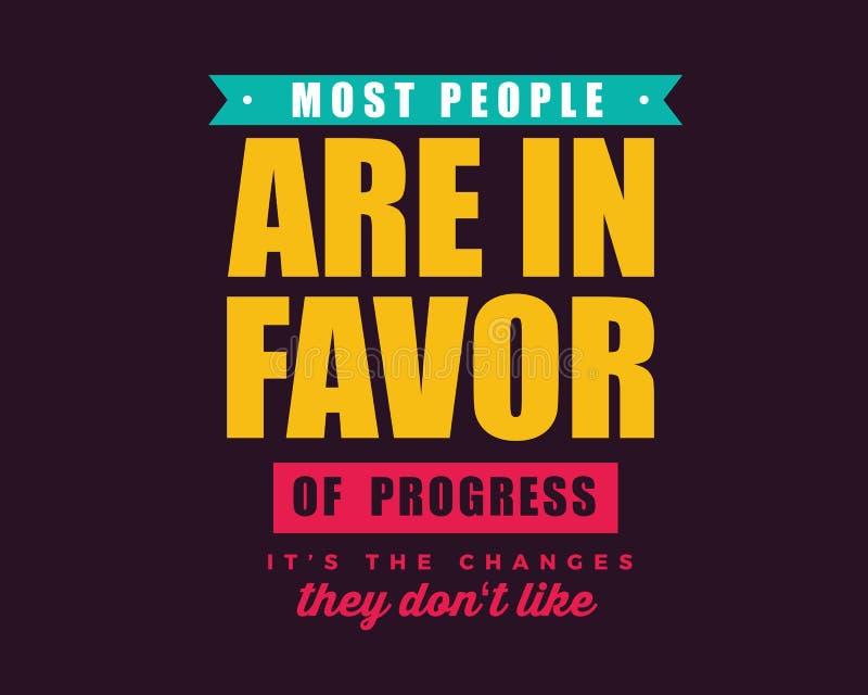 Большинство людей в пользу прогресса изменения они не любят иллюстрация штока