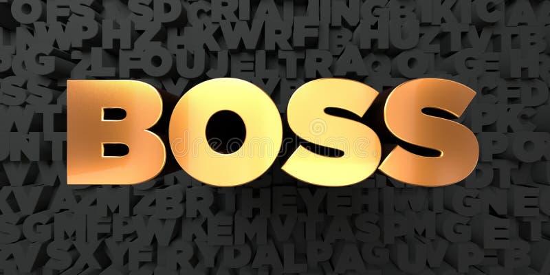 Босс - текст золота на черной предпосылке - 3D представил изображение неизрасходованного запаса королевской власти иллюстрация вектора