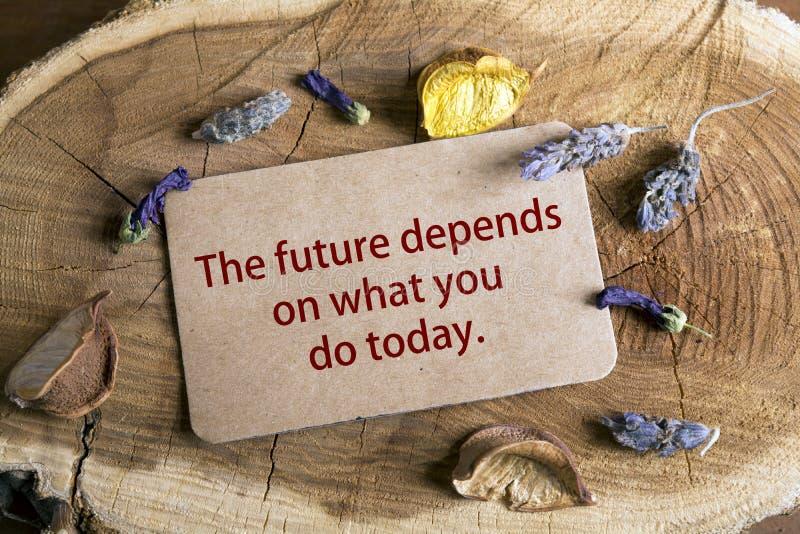 Будущее зависит на чего вы делаете сегодня стоковая фотография
