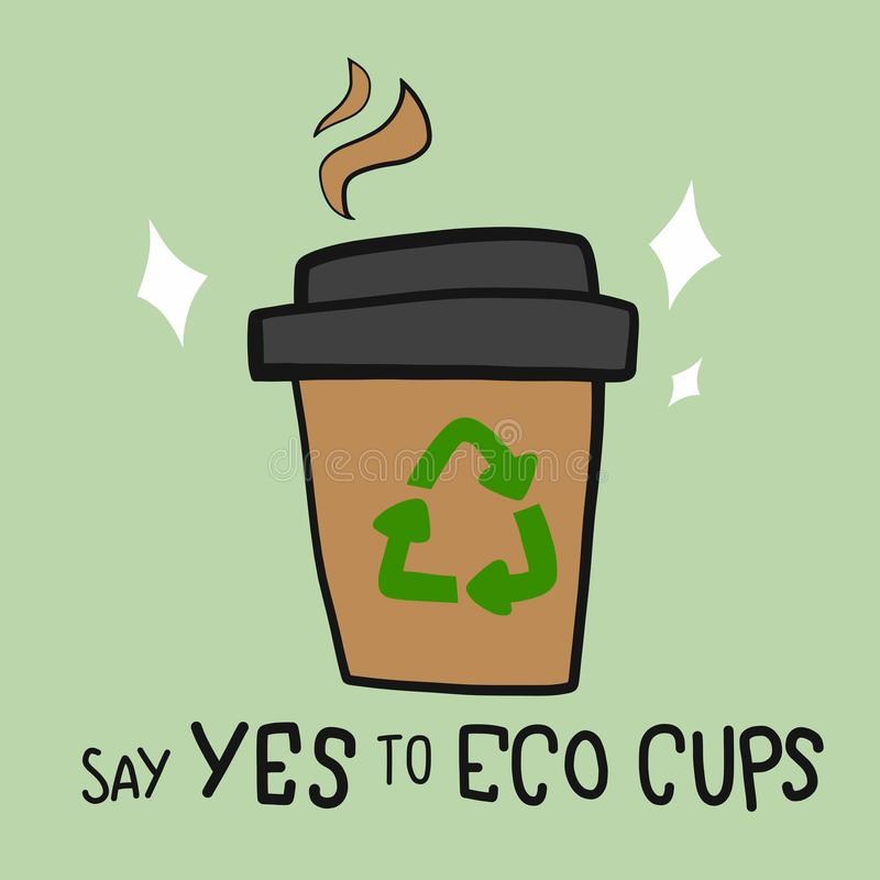 Бумажная горячая кофейная чашка со словом говорит да к иллюстрации мультфильма чашки eco бесплатная иллюстрация