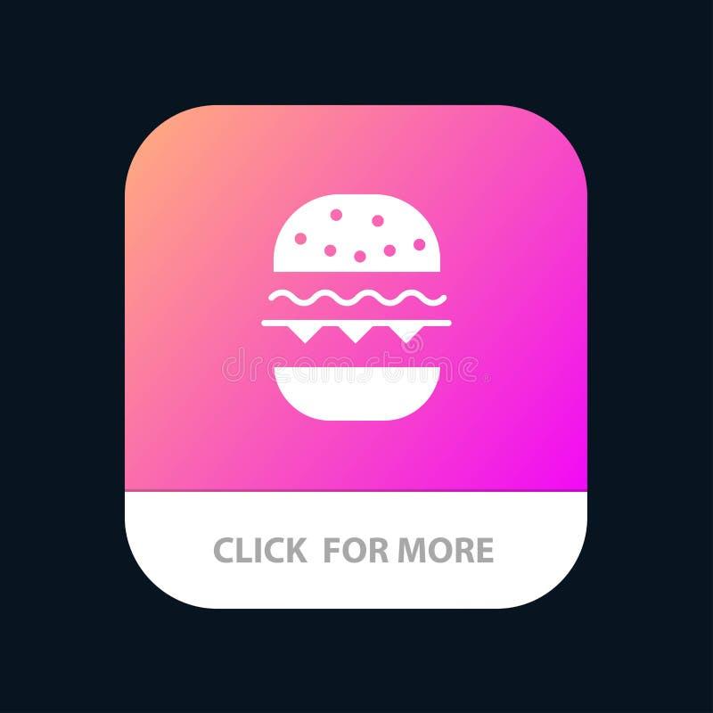 Бургер, еда, ест, кнопка приложения Канады мобильная Андроид и глиф IOS версия иллюстрация вектора