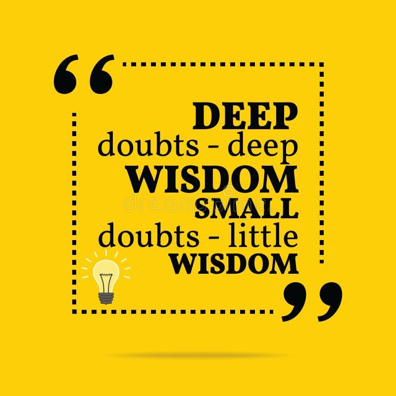 Вдохновляющая мотивационная цитата Глубокие сомнения - глубокая премудрость smal бесплатная иллюстрация