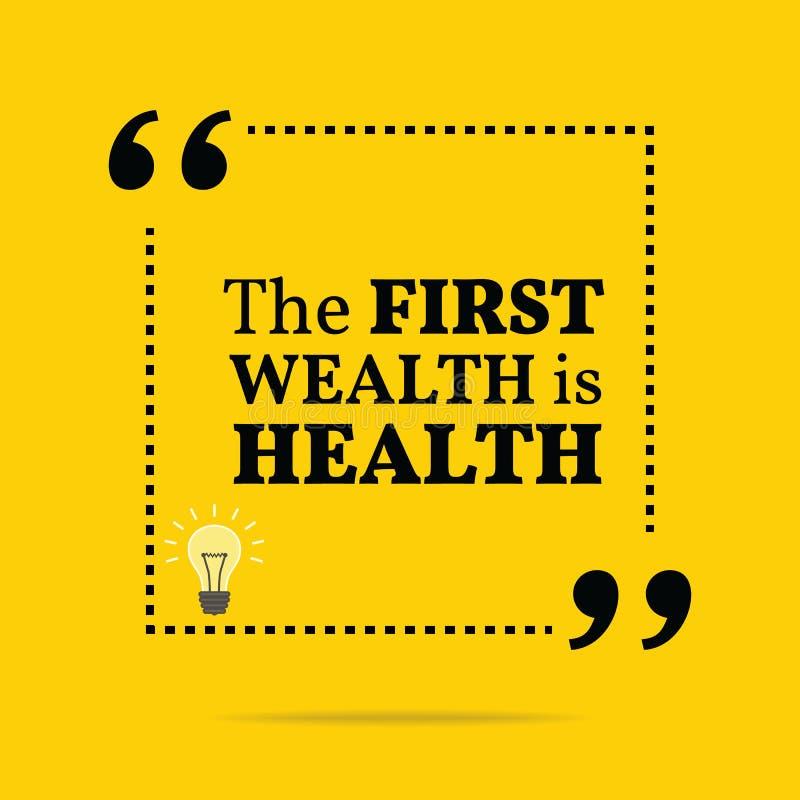 Вдохновляющая мотивационная цитата Первое богатство здоровье иллюстрация штока