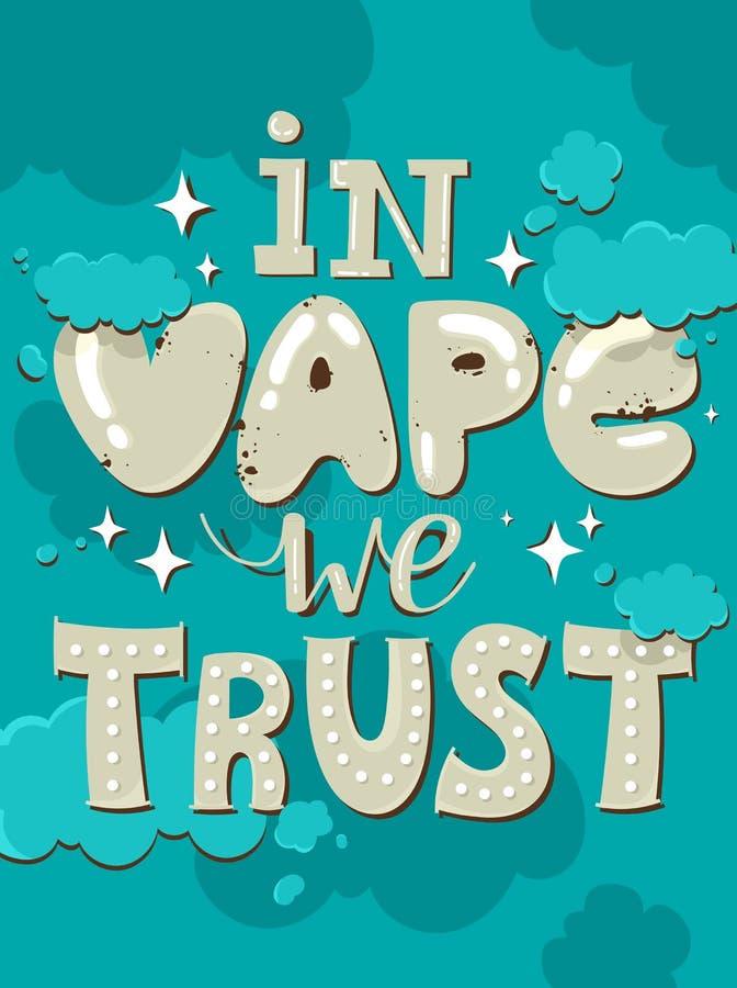 Вдохновляющий и ободряющий плакат вектора цитаты с дымом vape Предпосылка цитаты битника, оформление с знаком и иллюстрация вектора