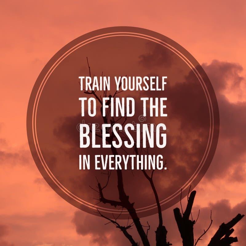 Вдохновляющий мотивационный поезд себя ` цитаты для того чтобы найти благословение в всем ` стоковое фото rf