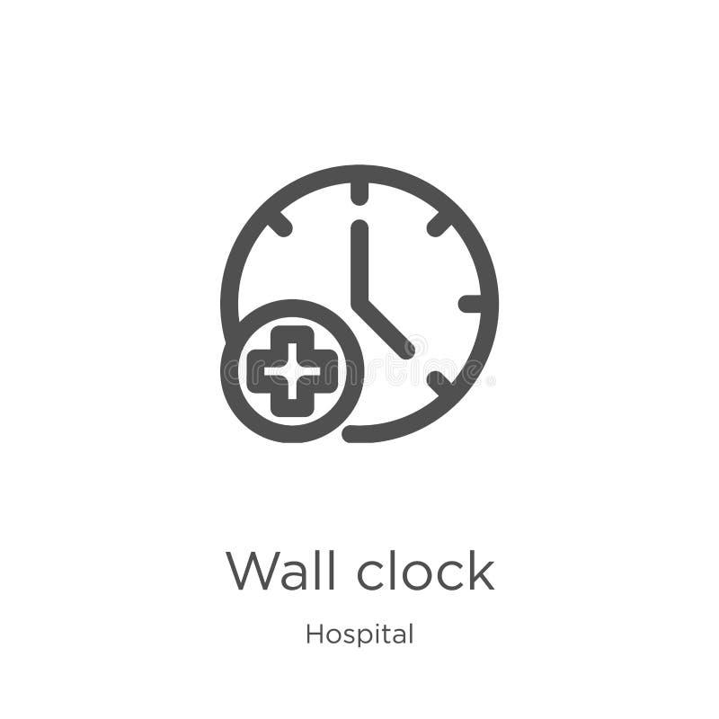 вектор значка настенных часов от собрания больницы Тонкая линия иллюстрация вектора значка плана настенных часов План, тонкая лин иллюстрация штока