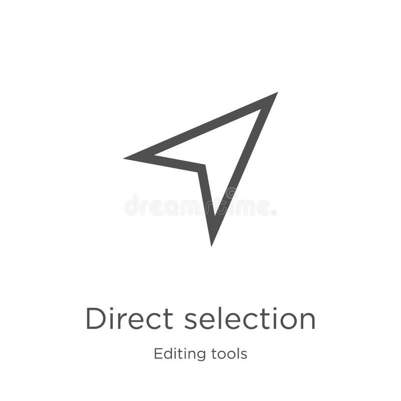 вектор значка прямого выбора от редактирования собрания инструментов Тонкая линия иллюстрация вектора значка плана прямого выбора иллюстрация штока