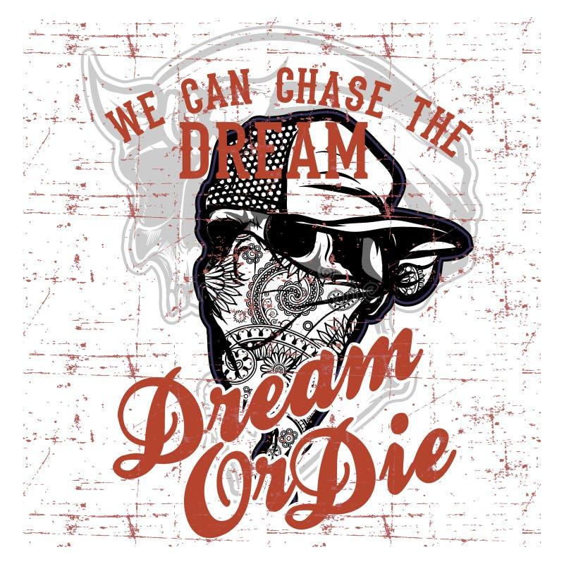 Вектор мечты чертежа руки цитаты крышки и текста bandana черепа нося иллюстрация штока