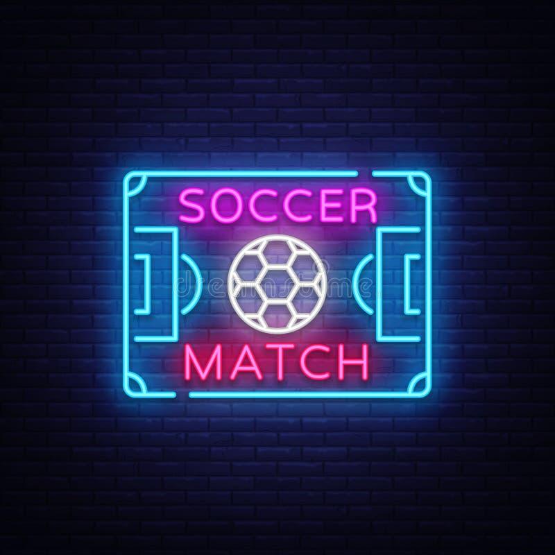 Вектор неона логотипа футбольного матча Неоновая вывеска футбола шаблона дизайна, яркий шильдик ночи, элемент дизайна для футбола иллюстрация штока