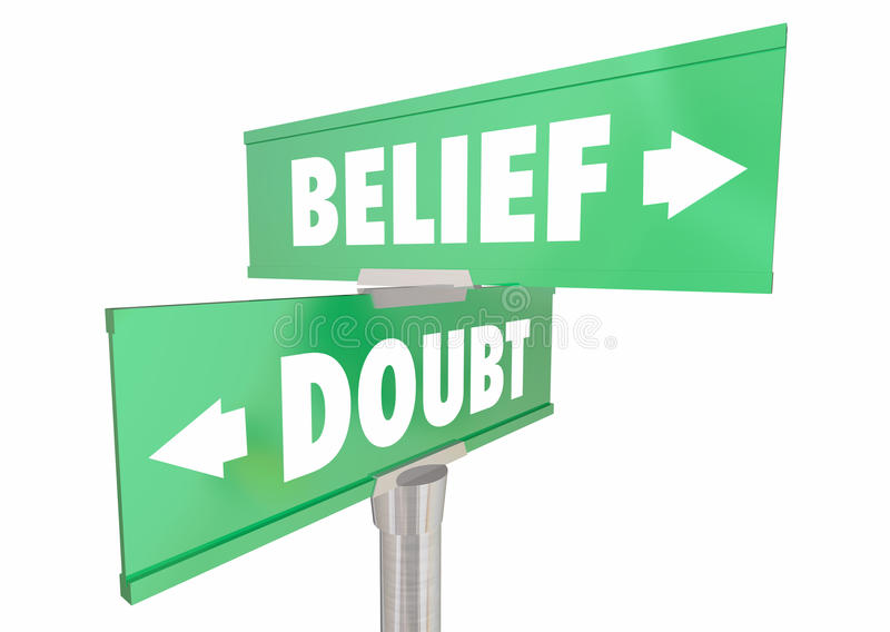 Верование против веры сомнения верит знакам доверия иллюстрация штока
