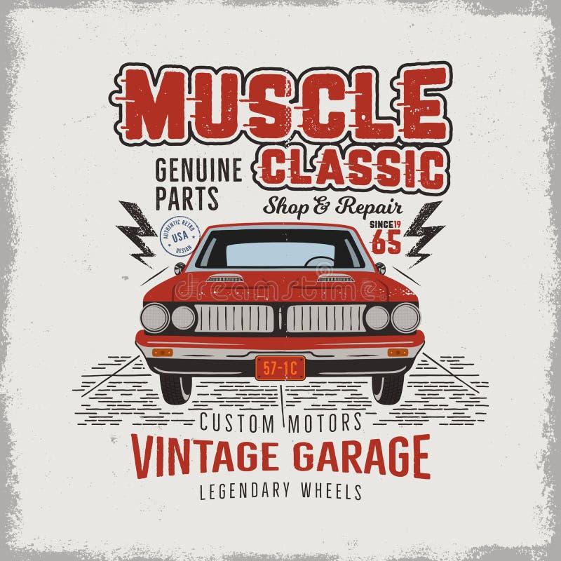 Винтажной нарисованный рукой классический дизайн футболки автомобиля мышцы Классический плакат с словами - винтажный гараж автомо иллюстрация штока