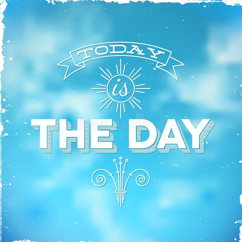 Винтажный типографский плакат сегодня день бесплатная иллюстрация