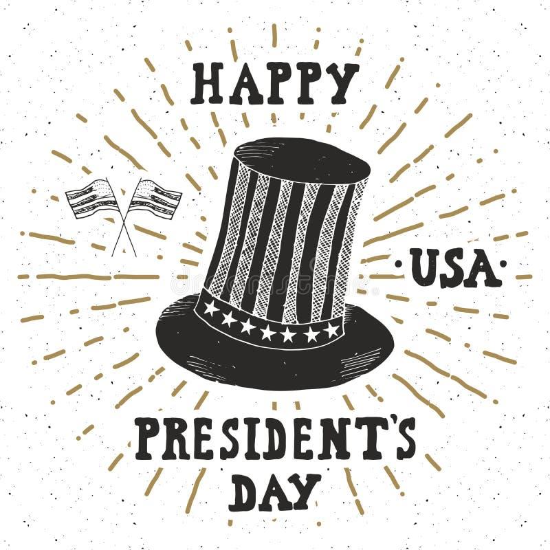 Винтажный ярлык, рука нарисованная американская шляпа цилиндра, счастливая поздравительная открытка президента Дня, grunge тексту бесплатная иллюстрация