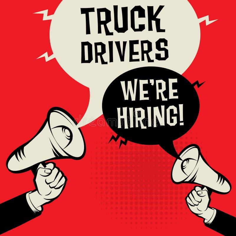 Водители грузовика - нанимали иллюстрация вектора