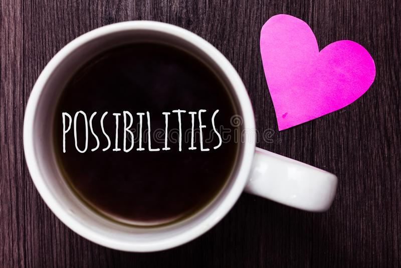 Возможности текста почерка Вещи смысла концепции которые могут случиться или положение случая быть th возможного кофе кружки симп стоковое фото rf