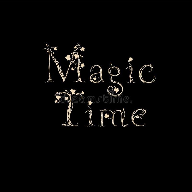 Волшебная поздравительная открытка литерности руки времени Illistration вектора Современная каллиграфия иллюстрация штока