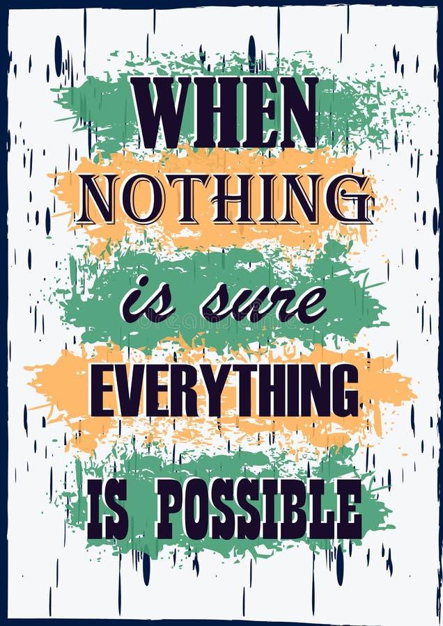 Воодушевляя цитата мотивации когда ничего конечно все возможный плакат оформления вектора иллюстрация вектора