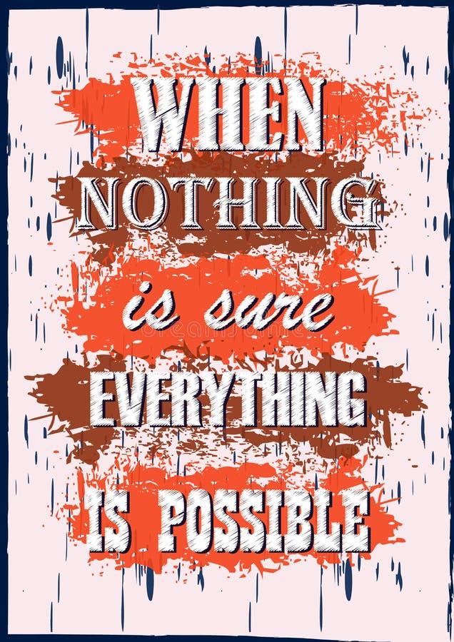 Воодушевляя цитата мотивации когда ничего конечно все возможный плакат вектора иллюстрация штока