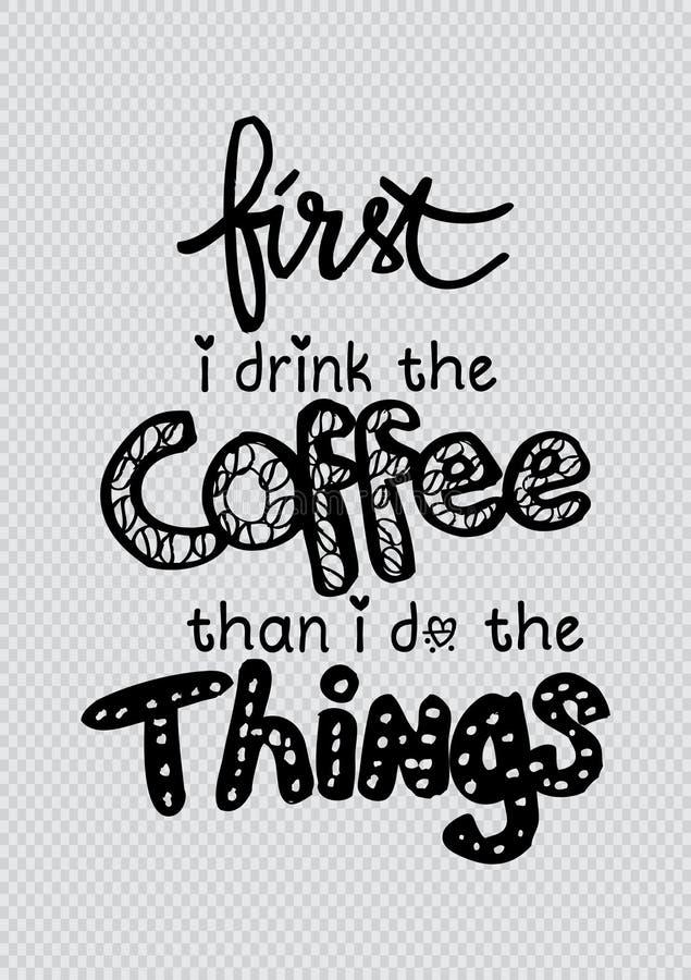 Во первых я выпиваю кофе после этого я делаю вещи иллюстрация вектора
