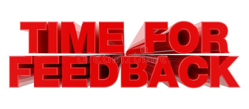 ВРЕМЯ ДЛЯ FEEDBACK красное слово на иллюстрации белого фона 3D отрисовка иллюстрация вектора