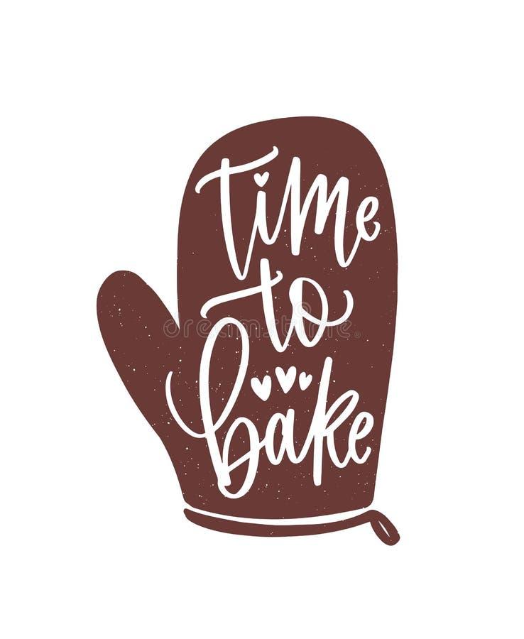 Время испечь лозунг или фразу рукописные с cursive каллиграфическим шрифтом на перчатке или перчатке печи Элегантный помечать бук бесплатная иллюстрация